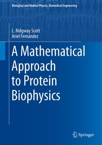 A Mathematical Approach to Protein Biophysics