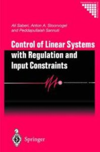 Control of Linear Systems with Regulation and Input Constraints