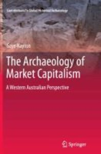 The Archaeology of Market Capitalism