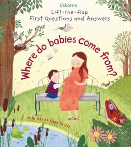 Lift-The-Flap First Questions & Answers: Where Do Babies Come fr