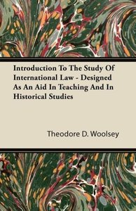 Introduction to the Study of International Law - Designed as an