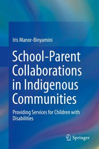 School-Parent Collaborations in Indigenous Communities