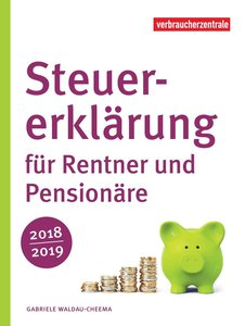 Steuererklärung für Rentner und Pensionäre 2018/2019