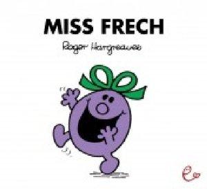 Mr. Men und Little Miss - Miss Frech