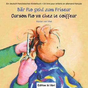 Bär Flo geht zum Friseur / Ourson Flo va chez le coiffeur