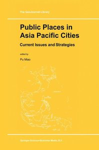 Public Places in Asia Pacific Cities