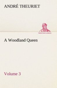 A Woodland Queen - Volume 3