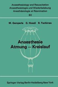 Anaesthesie Atmung - Kreislauf