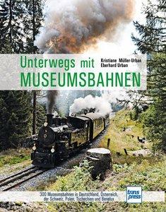 Unterwegs mit Museumsbahnen