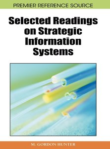 Selected Readings on Strategic Information Systems