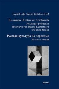 Russische Kultur im Umbruch