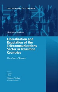 Liberalization and Regulation of the Telecommunications Sector i
