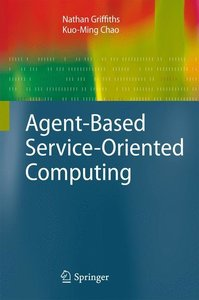 Agent-Based Service-Oriented Computing