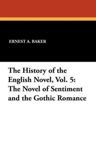The History of the English Novel, Vol. 5