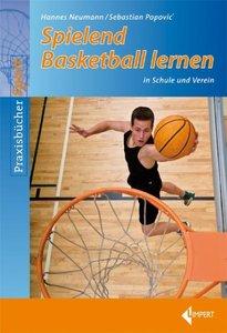 Spielend Basketball lernen in Schule und Verein