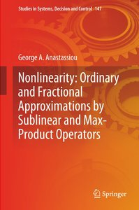 Nonlinearity: Ordinary and Fractional Approximations by Sublinea