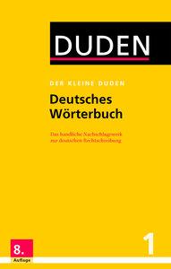 Der kleine Duden - Deutsches Wörterbuch