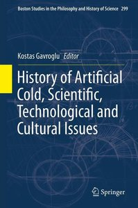 History of Artificial Cold, Scientific, Technological and Cultur
