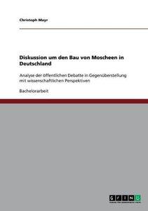 Diskussion um den Bau von Moscheen in Deutschland