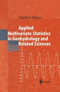 Applied Multivariate Statistics in Geohydrology and Related Scie