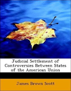 Judicial Settlement of Controversies Between States of the Ameri