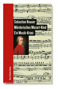 Mörderisches Mozart-Kind