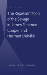 The Representation of the Savage in James Fenimore Cooper and He