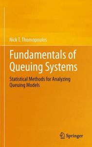 Fundamentals of Queuing Systems