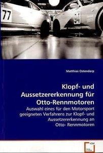 Klopf- und Aussetzererkennung für Otto-Rennmotoren