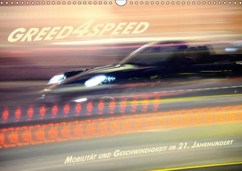 Greed 4 Speed - Mobilität und Geschwindigkeit im 21. Jahrhundert - zum Schließen ins Bild klicken