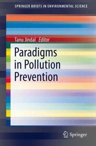 Paradigms in Pollution Prevention