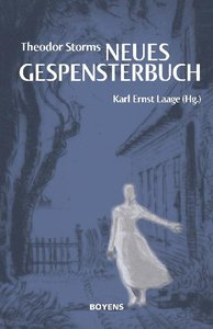 """Theodor Storms """"Neues Gespensterbuch"""""""
