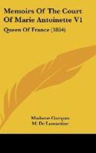 Memoirs Of The Court Of Marie Antoinette V1