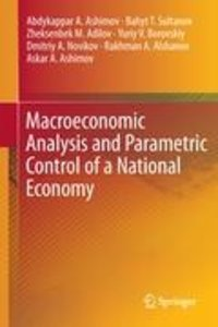 Macroeconomic Analysis and Parametric Control of a National Econ