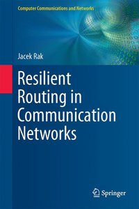 Resilient Routing in Communication Networks