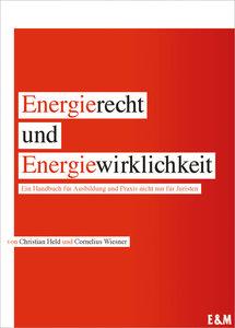 Energierecht und Energiewirklichkeit