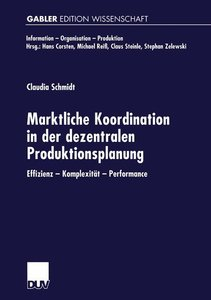 Marktliche Koordination in der dezentralen Produktionsplanung