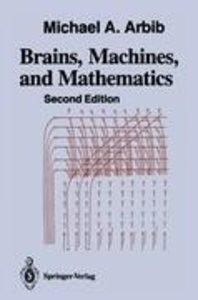 Brains, Machines, and Mathematics
