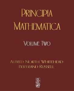 Principia Mathematica - Volume Two