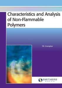Characteristics and Analysis of Non-Flammable Polymers
