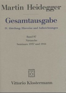 Gesamtausgabe Abt. 4 Hinweise und Aufzeichnungen Bd. 87. Nietzsc