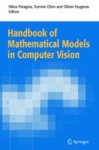 Handbook of Mathematical Models in Computer Vision