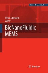 BioNanoFluidic MEMS