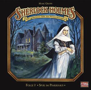 Sherlock Holmes - Folge 02. Spuk im Pfarrhaus