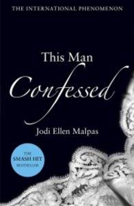 This Man 3. This Man Confessed