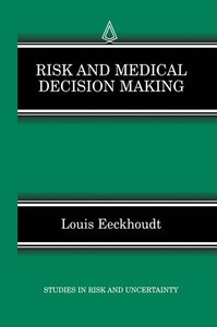 Risk and Medical Decision Making