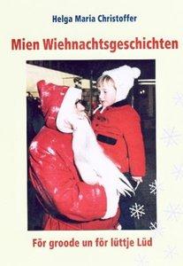 Mien Weihnachtsgeschichten