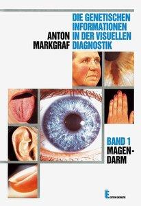 Die genetischen Informationen I in der visuellen Diagnostik. Mag
