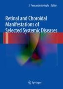 Retinal and Choroidal Manifestations of Selected Systemic Diseas