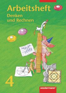 Denken und Rechnen 4. Arbeitsheft. Bremen, Hessen, Niedersachsen